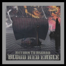 Blood Red Eagle ‎- Return to Asgard - CD